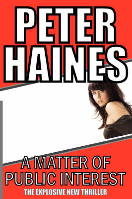 A Matter of Public Interest by Peter Haines image