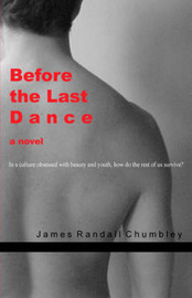 Before the Last Dance by James Randall Chumbley image
