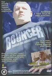 Bouncer - Behind The Velvet Rope on DVD