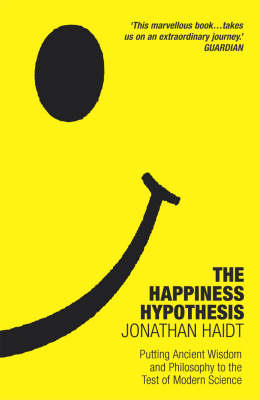 Happiness Hypothesis: Putting Ancient Wisdom to the Test of Modern Science by Jonathan Haidt image