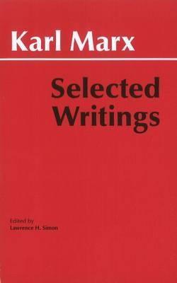 Marx: Selected Writings by Karl Marx