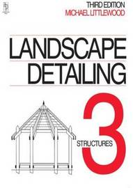 Landscape Detailing Volume 3 by Michael Littlewood