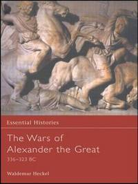 The Wars of Alexander the Great by Waldemar Heckel image