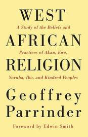 West African Religion by Geoffrey Parrinder