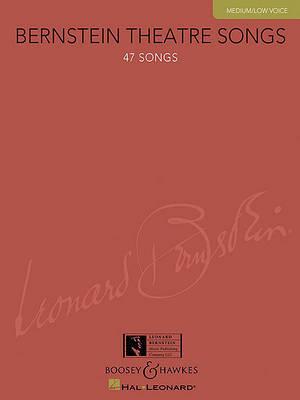 Bernstein Theatre Songs, Medium/Low Voice by Leonard Bernstein