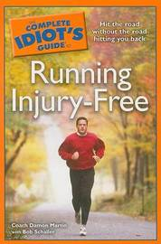 The Complete Idiot's Guide to Running Injury-Free by Coach Damon Martin image