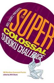 The Super-Colossal Sudoku Challenge by Will Shortz image
