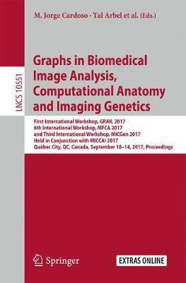 Graphs in Biomedical Image Analysis, Computational Anatomy and Imaging Genetics image