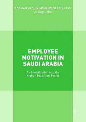 Employee Motivation in Saudi Arabia by Rodwan Hashim Mohammed Fallatah image