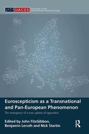 Euroscepticism as a Transnational and Pan-European Phenomenon