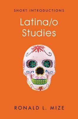 Latina/o Studies by Ronald L. Mize image