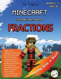 Minecraft Coloring Math Book Fractions Grades 2-5 Ages 8+ by LLC Stem Mindset