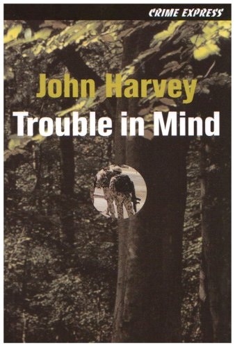 Trouble in Mind by John Harvey image