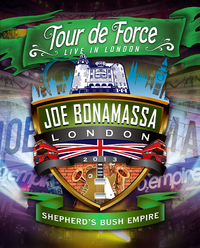 Joe Bonamassa Tour De Force: Live In London - Shepherd's Bush Empire - Blues Night on DVD