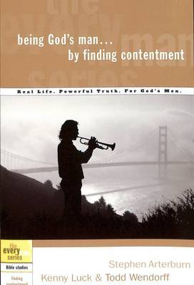 Being God's Man by Finding Contentment by Kenny Luck