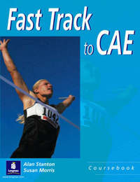 Fast Track to C.A.E.: Coursebook by A.J. Stanton image