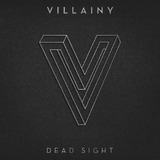 Dead Sight by Villainy