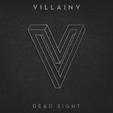 Dead Sight by Villainy