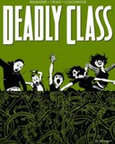 Deadly Class Volume 3 by Rick Remender