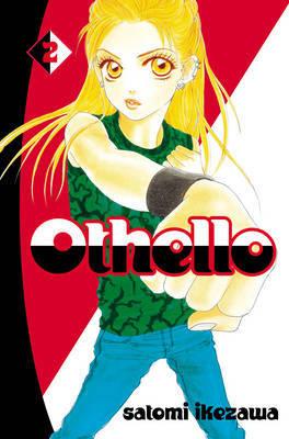 Othello volume 2 by Satomi Ikezawa image