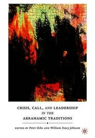 Crisis, Call, and Leadership in the Abrahamic Traditions image