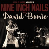 Back in Anger Vol. 2 (DLP) by Nine Inch Nails with David Bowie