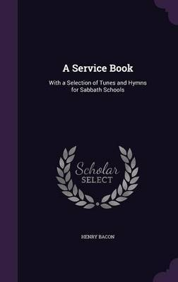A Service Book by Henry Bacon image