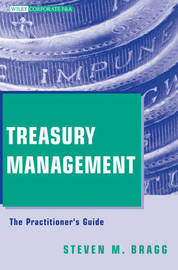 Treasury Management by Steven M. Bragg