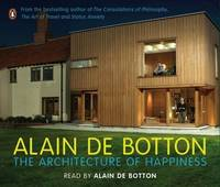 The Architecture of Happiness by Alain de Botton image
