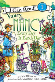 Fancy Nancy: Every Day Is Earth Day by Jane O'Connor image
