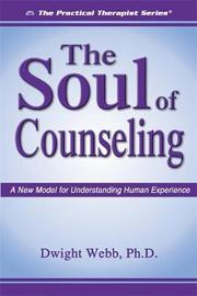 The Soul of Counseling by Dwight Webb image