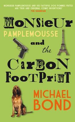 Monsieur Pamplemousse & Carbon Footprint by Michael Bond