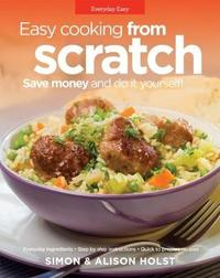 W Easy Cooking from Scratch by Simon Holst