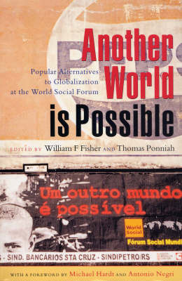 Another World is Possible: Popular Alternatives to Globalization at the World Social Forum by Thomas Ponniah image
