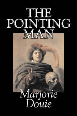 The Pointing Man by Marjorie Douie image