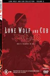 Lone Wolf and Cub - Vol 6: White Heaven In Hell on DVD