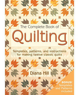 The Complete Book of Quilting: Projects and Stencils by Diana Hill image