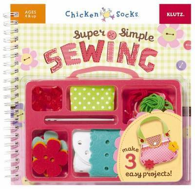Super Simple Sewing by Klutz Press