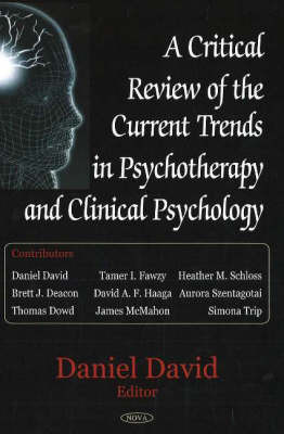 Critical Review of the Current Trends in Psychotherapy & Clinical Psychology