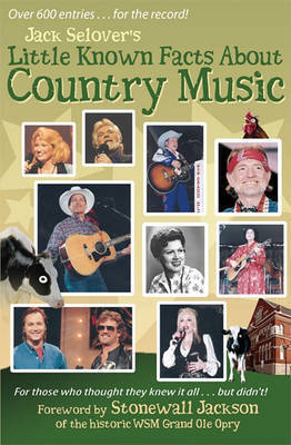 Little Known Facts about Country Music by Jack Selover
