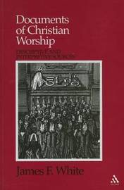 Documents of Christian Worship by James F White image