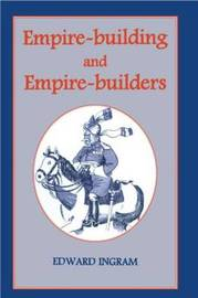 Empire-building and Empire-builders by Edward Ingram image