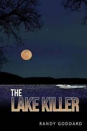 The Lake Killer by Randy Goddard image
