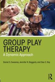 Group Play Therapy by Daniel S. Sweeney