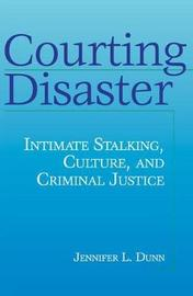 Courting Disaster by Jennifer Dunn