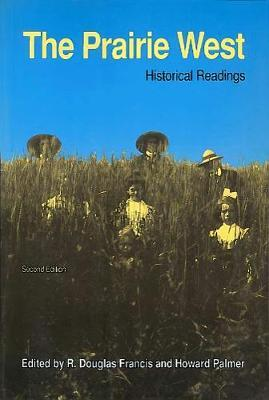 The Prairie West: Historical Readings image
