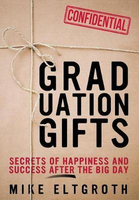 Graduation Gifts by Mike Eltgroth