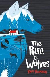 The Rise of Wolves by Kerr Thomson image