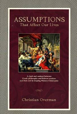 Assumptions That Affect Our Lives (Textbook) by Christian Overman image