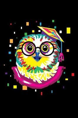 Cute Colorful Owl - Nerdy Knowledge Owl with Glasses Notebook by Cute Owl Journals
